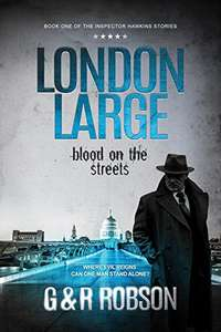 Free - London Large - Blood on the Streets: Detective Hawkins Crime Thriller Series Book 1 (London Large Hard-Boiled Crime Series) Kindle Edition