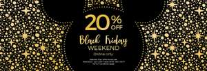 Now Live - Black Friday offer - 20% off online @ The Disney Store (more offers in OP inc upto 30% Off Tech Toys + 25% Off Christmas Decorations)