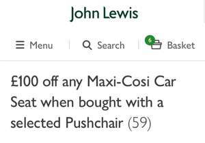 £100 off any Maxi Cosi car seat when bought with a selected Pushchair @ John lewis