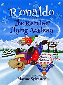 Great Childrens Book  -  Ronaldo: The Reindeer Flying Academy: Colour Illustrated Edition (Ronaldo the Flying Reindeer) Kindle Edition  - Free Download @ Amazon