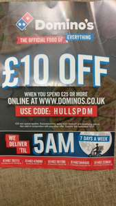 Domino's £10 off £25 Spend (Hull only?)
