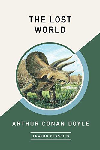 The Lost World - Arthur Conan Doyle (AmazonClassics) Kindle Pre-order (30 more in description)