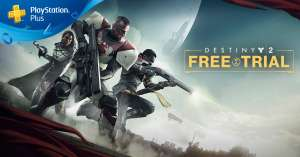 Destiny 2 Free Trial now live -  PS4 / Xbox / PC