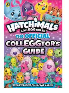 Hatchimals: The Official Colleggtor's Guide - £3.85 Prime / £6.84 non-Prime
