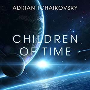 """Children of Time"" by Adrian Tchaikovsky audiobook. Deal of the day on audible - £2.99"