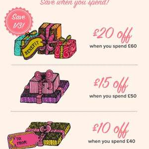 Benefit Cosmetics £10 off £40, £15 off £50, £20 off £60 using code