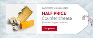 Waitrose half price counter cheese on Sat 2nd Dec (assumedly until it's gone)