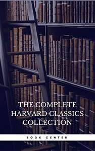 The Harvard Classics & Fiction Collection [180 Books] Kindle Edition - Free Download @ Amazon