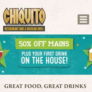 Chiquito 50% Off Mains