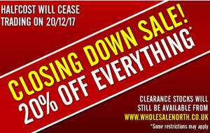 Halfcost  20% off everything closing down sale  Free Delivery over £25