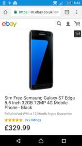 Samsung Galaxy S7 Edge @ Argos Ebay (Refurbished with 12 month warranty)  £329.99