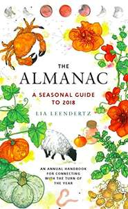 The Almanac: A Seasonal Guide to 2018 Hardcover - £3.99  (Prime) / £6.98 (non Prime) at Amazon