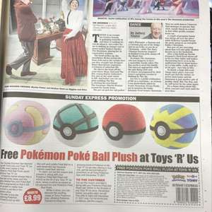 Free Pokemon poke ball plush worth 8.99 @ toys r us when u buy a copy of the Sunday express
