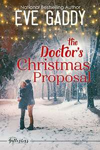 Eve Gaddy. The Doctor's Christmas Proposal. FREE. Kindle edition. Save £6.99 on print list price.