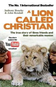 A Lion Called Christian Book (Kindle) £2.99 @ Amazon