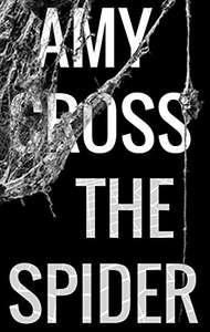 The Spider by Amy Cross (plus 3 others) FREE on Kindle @ Amazon