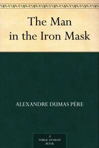 The Man in the Iron Mask by Alexandre Dumas père - Free @ Amazon Kindle Edition