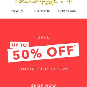 Miss Selfridge up to 50% sale  - now live
