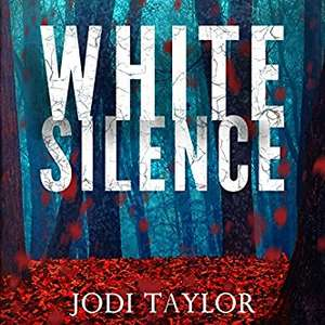 Audible DOTD, 99p White Silence  by Jodi Taylor audio book
