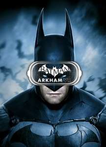 Batman: Arkham VR (Steam) £5.22 @ Instant Gaming