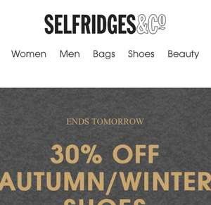 30% OFF Autumn/Winter footwear at Selfridges