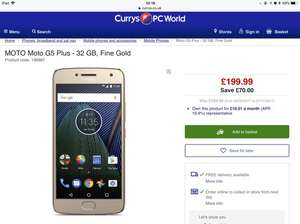 Moto g 5 plus £199 Curry's