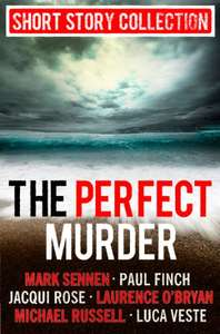 The Perfect Murder: Spine-chilling short stories for long summer nights, Free@Amazon Kindle Edition
