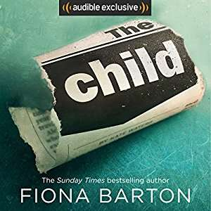 The Child Audiobook - Fiona Barton 99p @ Audible.co.uk - Daily Deal