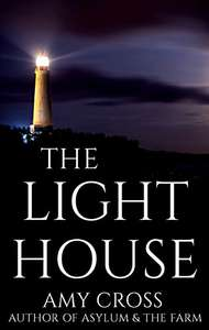The Lighthouse by Amy Cross (plus 5 others) FREE on Kindle @ Amazon
