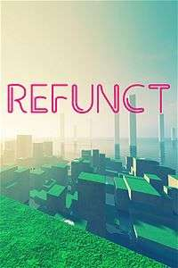 Refunct Xbox One £2.39 (£1.20 with GOLD) @ Microsoft Store