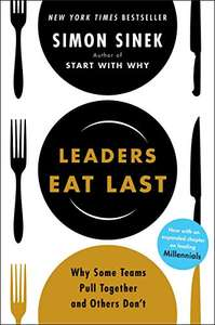 Leaders Eat Last: Why Some Teams Pull Together and Others Don't by Simon Sinek, Deal of the Day £0.99 (Save £10.00)@Amazon Kindle Edition