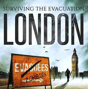 Kindle Book: Surviving the Evacuation, Book 1: London *Free*
