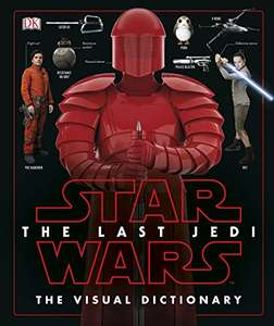 Star Wars: The Last Jedi Visual Dictionary £5.99 prime / £8.98 non prime @ Amazon