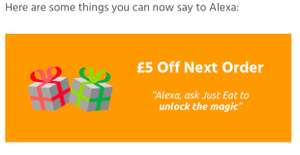 £5 Off Just Eat using your amazon echo or the app's chat system