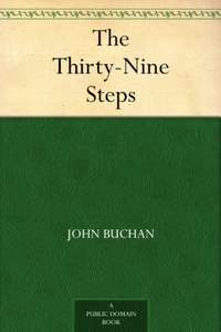 The 39 Steps the classic novel by John Buchan £0.00@ Amazon Kindle Books