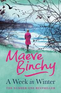 Kindle Edition - A Week in Winter by Maeve Binchy 99p @ Amazon