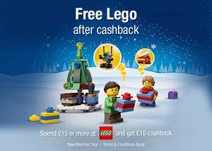 spend £15 or more at LEGO & get £15 cashback (New members)