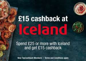 £15 cashback on a £25+ spend at Iceland - for new members of TopCashback
