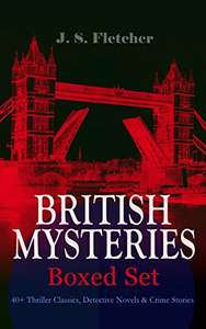 BRITISH MYSTERIES - Boxed Set: 40+ Thriller Classics on Kindle 49p @ Amazon