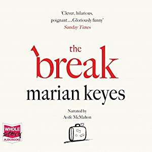 Audible Deal of the day - The Break by Marian Keyes 99p
