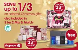 Boots 1/3 off + 3 for 2 mix and match on gifts