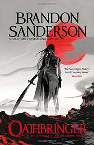 Brandon Sanderson - Oathbringer (Stormlight Archive III) for £15 @ Amazon