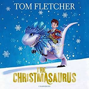 Audible deal of the day - The Christmasaurus by Tom Fletcher 99p