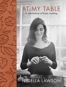 At My Table: A Celebration of Home Cooking Hardcover on Amazon £11.96 (Prime) £14.95 (Non Prime)  was £26.00, available for tomorrow delivery with prime