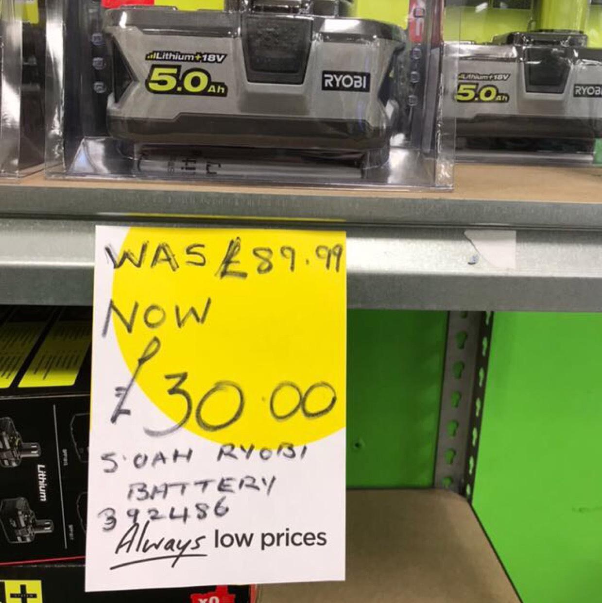 Ryobi 5.0ah battery - £30 instore @ Homebase