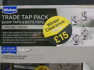 Wickes trade bath and basin tap pack - £15 instore