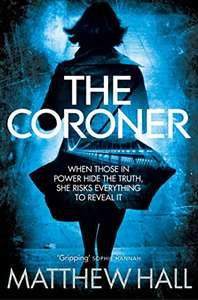 Kindle Edition - The Coroner (Coroner Jenny Cooper Series Book 1) by Matthew Hall @ Amazon
