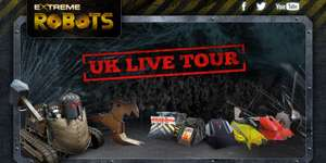 Extreme Robots Live tour (Including robots from hit BBC series robot wars) tickets now on sale from £16.88.