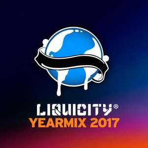 Liquicity Yearmix 2017 with Free Download @ Sound Cloud