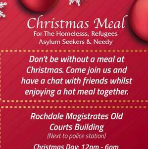 Free Christmas lunch in Rochdale for the Homeless, anyone in need, refugees or asylum seekers